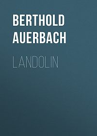 Berthold Auerbach -Landolin