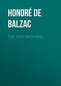Honoré de -The Two Brothers