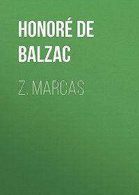 Honoré de -Z. Marcas