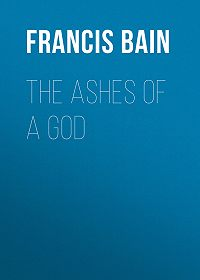 Francis Bain -The Ashes of a God