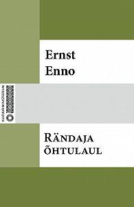 Ernst Enno -Rändaja õhtulaul