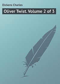 Charles Dickens -Oliver Twist. Volume 2 of 3