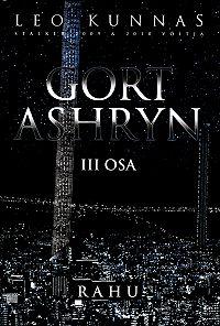 Leo Kunnas -Gort Ashryn III osa. Rahu