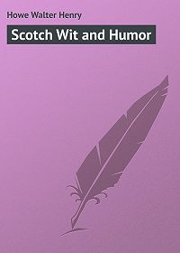 Walter Howe -Scotch Wit and Humor