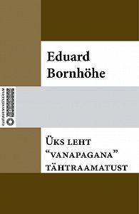 Eduard Bornhöhe -Üks leht «vanapagana» tähtraamatust