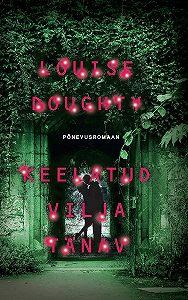 Louise Doughty -Keelatud vilja tänav