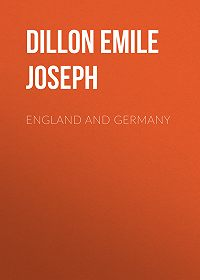Emile Dillon -England and Germany