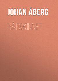 Johan Åberg -Räfskinnet