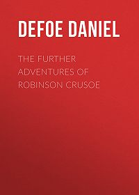 Daniel Defoe -The Further Adventures of Robinson Crusoe