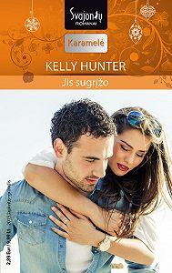 Kelly Hunter -Jis sugrįžo