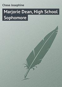 Chase Josephine -Marjorie Dean, High School Sophomore