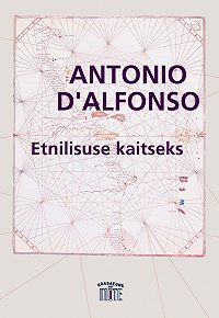 Antonio D'Alfonso -Etnilisuse kaitseks
