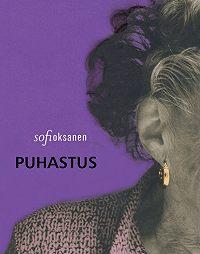 Sofi Oksanen -Puhastus