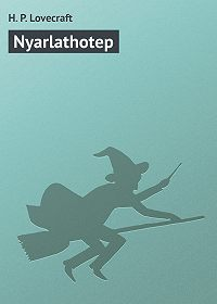 H. Lovecraft -Nyarlathotep