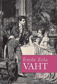 Émile Zola -Vaht