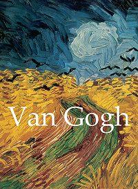 Vincent van Gogh - Van Gogh