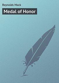Mack Reynolds -Medal of Honor