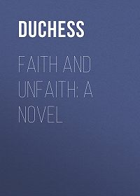 Duchess -Faith and Unfaith: A Novel