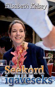 Elisabeth Kelsey -Seekord igaveseks