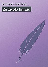 Josef Čapek -Ze života hmyzu