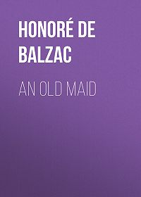 Honoré de -An Old Maid
