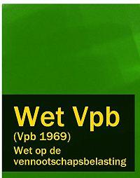 Nederland -Wet op de vennootschapsbelasting – Wet Vpb (Vpb 1969)