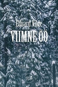 Eduard Vilde -Viimne öö