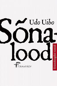 Udo Uibo -Sõnalood. Etümoloogilisi vesteid