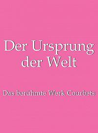 Jp. A.  Calosse, Hans-Jurgen  Dopp - Der Ursprung der Welt