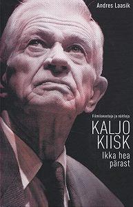 Andres Laasik - Kaljo Kiisk