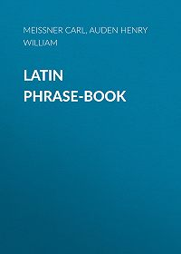 Carl Meissner -Latin Phrase-Book
