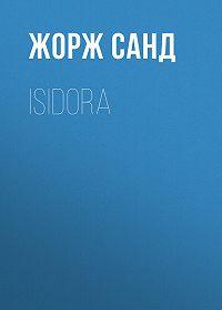 Жорж Санд -Isidora
