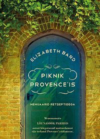 Elizabeth Bard -Piknik Provence'is