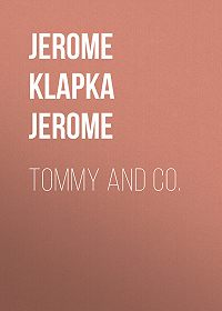 Jerome Jerome -Tommy and Co.