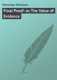 Rodrigues Ottolengui -Final Proof: or, The Value of Evidence