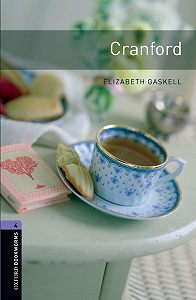 Элизабет Гаскелл -Cranford