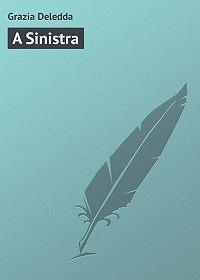 Grazia Deledda -A Sinistra