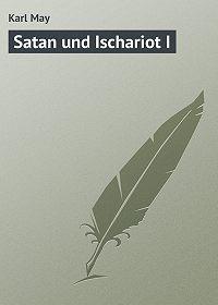 Karl May -Satan und Ischariot I