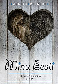 Justin Petrone -Minu Eesti