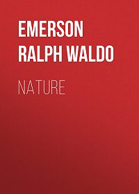 Ralph Emerson -Nature