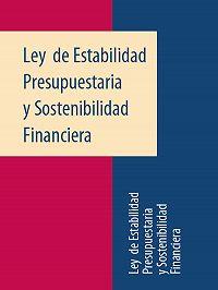 Espana - Ley de Estabilidad Presupuestaria y Sostenibilidad Financiera