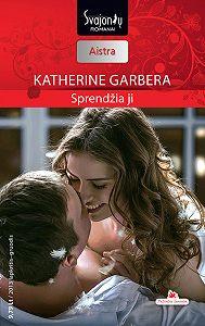 Katherine Garbera -Sprendžia ji