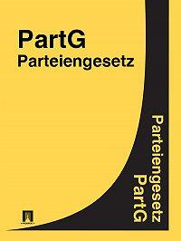 Deutschland - Parteiengesetz – PartG