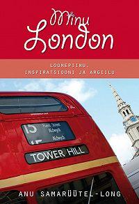 Anu Samarüütel-Long -Minu London