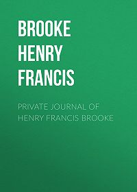 Henry Brooke -Private Journal of Henry Francis Brooke