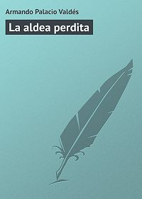 Armando Palacio - La aldea perdita
