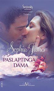 Sophia James -Paslaptinga dama