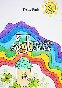 Dana Erik -Fantastic Fables. Book 5