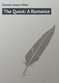 Justus Forman -The Quest: A Romance