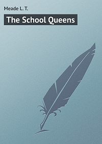 L. Meade -The School Queens